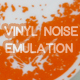 Vinyl Noise Emulation