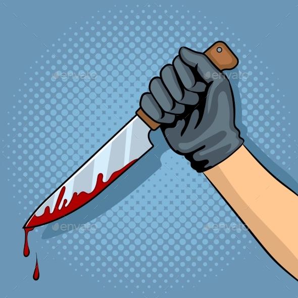 Bloody Knife in Hand Pop Art Vector Illustration - Miscellaneous Vectors