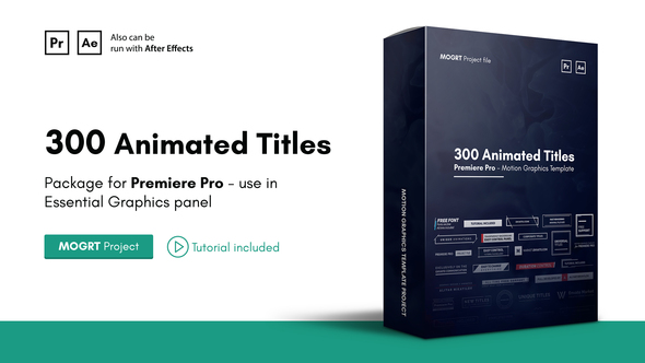 Mogrt Titles v2 - 300 Animated Titles for Premiere Pro & After Effects