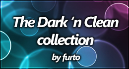 The Dark 'n Clean collection