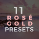 11 Rosé Gold Lightroom Presets - Serendipity Pack (+Mobile Version)