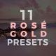 11 Rosé Gold Lightroom Presets - Serendipity Pack