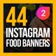 44 Instagram Food Banners V2 - GraphicRiver Item for Sale