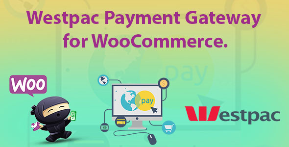 Westpac Payment Gateway for WooCommerce            Nulled