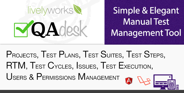 QA Desk - Simple & Elegant  Manual Test  Management Tool - CodeCanyon Item for Sale