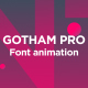 Gotham Pro Font Animation - VideoHive Item for Sale