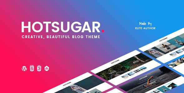 HotSugar | Responsive WordPress Blog Theme - News / Editorial Blog / Magazine