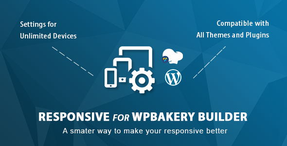 Responsive PRO for WPBakery Page Builder (formerly Visual Composer) - CodeCanyon Item for Sale