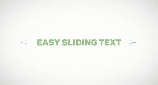 Sliding Texts