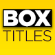 Box Titles - Self Resizing - VideoHive Item for Sale