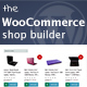 Free Download WooCommerce shop builder - Create any shop grid / table with advanced filters Nulled