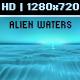 Alien Waters - VideoHive Item for Sale