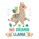 Motivation Lettering with No Drama Llama