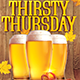 Thirsty Thursday - Flyer Template - GraphicRiver Item for Sale