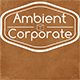 Ambient Corporate Soft Pack