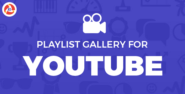 Playlist Gallery for Youtube            Nulled