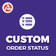 Custom Order Status - CodeCanyon Item for Sale
