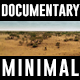 Documentary Minimal Promo - VideoHive Item for Sale