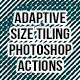 Adaptive Size Tiling Photoshop Actions - GraphicRiver Item for Sale