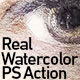 Real Watercolor - Photoshop Action - GraphicRiver Item for Sale