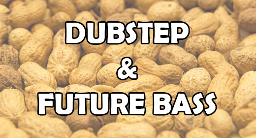 Dubstep&Future Bass