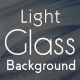 Light Glass Background - VideoHive Item for Sale
