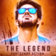 The Legend Photoshop Action - GraphicRiver Item for Sale