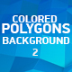 Colored Polygons Background 2 - VideoHive Item for Sale