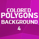 Colored Polygons Background 4 - VideoHive Item for Sale