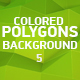 Colored Polygons Background 5 - VideoHive Item for Sale