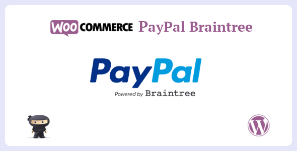 WooCommerce PayPal Braintree            Nulled