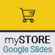 myStore - Google Slides Presentation - GraphicRiver Item for Sale