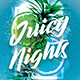 Juicy Night Party Flyer - GraphicRiver Item for Sale