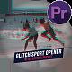 Glitch Sport Opener - VideoHive Item for Sale