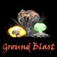 Ground Blast