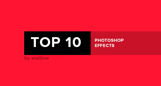 Walllow's Top 10 Photoshop Actions