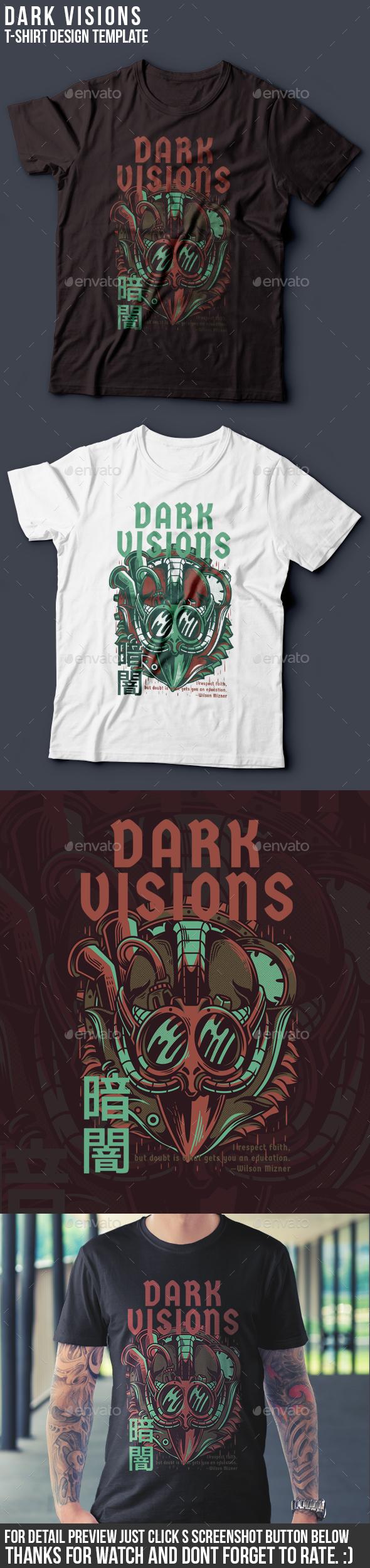 Dark Visions T-Shirt Design