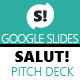 Salut! Pitch Deck Google Slides Presentation - GraphicRiver Item for Sale