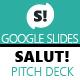 Salut! Pitch Deck Google Slides Presentation - GraphicRiver Item for Sale