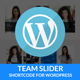 Team Slider - Team Member Showcase Short code - For WordPress - CodeCanyon Item for Sale