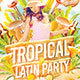 Tropical Latin Party - GraphicRiver Item for Sale