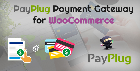 WooCommerce Payplug Payment Gateway            Nulled