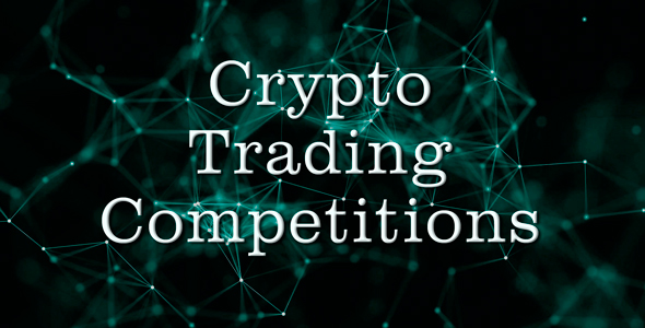 Crypto Trading Competitions            Nulled