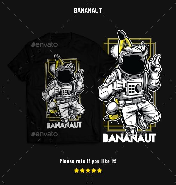 Bananaut – Astronaut & Banana T-Shirt Design - Funny Designs