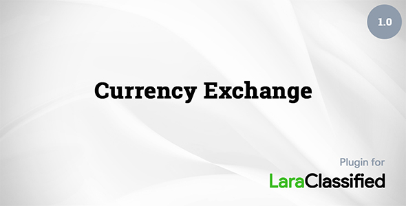 Currency Exchange add-on for LaraClassified