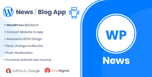 WP News - Native Android App for WordPress            Nulled