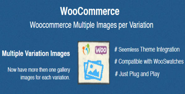 Woocommerce Multiple Images per Variation            Nulled