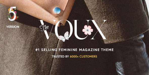 The Voux - A Comprehensive Magazine Theme - News / Editorial Blog / Magazine