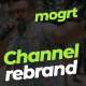 Channel rebrand - mogrt - VideoHive Item for Sale