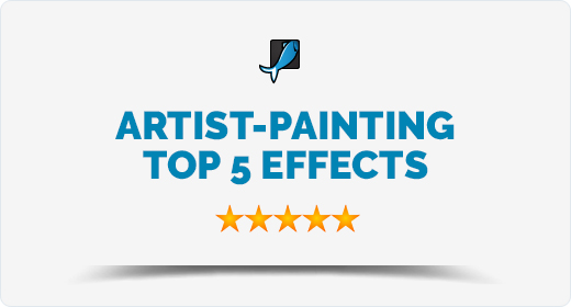 Artist-Painting TOP 5 Effects